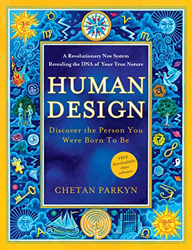 Human Design: Discover the Person You Were Born to Be (English Edition)