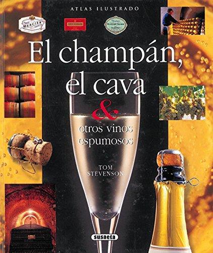 El champán, el cava & otros vinos espumosos