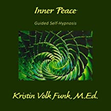 Inner Peace: Guided Self-Hypnosis