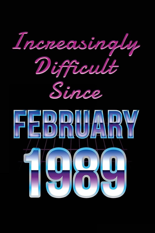 家庭予知空Increasingly Difficult Since February 1989: Birthday Gifts 1989 Birthday Journal Notebook