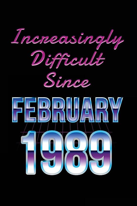 岸つまずくどっちでもIncreasingly Difficult Since February 1989: Birthday Gifts 1989 Birthday Journal Notebook