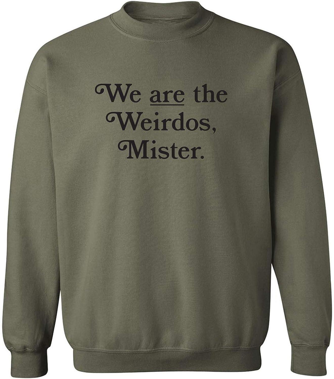 We are The Weirdos, Mister Crewneck Sweatshirt
