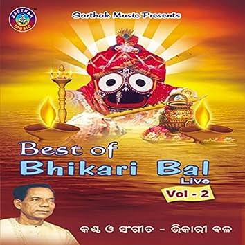 Best of Bhikhari Bal, Vol. 2 (Live)