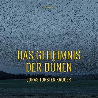 Das Geheimnis der Dünen - Gefährliche Ferien auf Norderney                   Autor:                                                                                                                                 Jonas Torsten Krüger                               Sprecher:                                                                                                                                 Cathrin Bürger                      Spieldauer: 3 Std. und 3 Min.     2 Bewertungen     Gesamt 5,0
