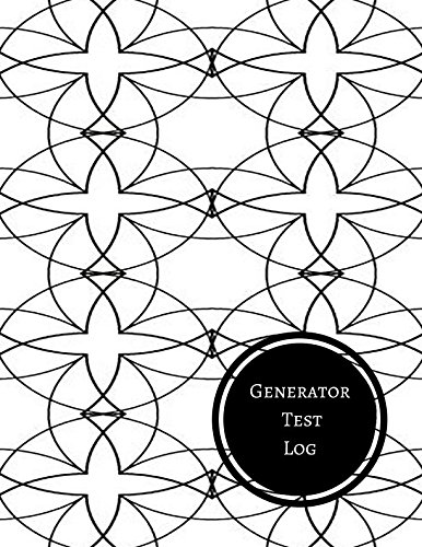Generator Test Log: Generator Maintenance Log
