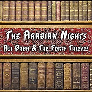 The Arabian Nights - Ali Baba and the Forty Thieves cover art