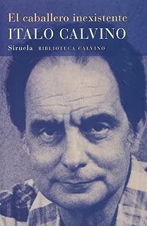 El caballero inexistente (Biblioteca Calvino) (Spanish Edition)