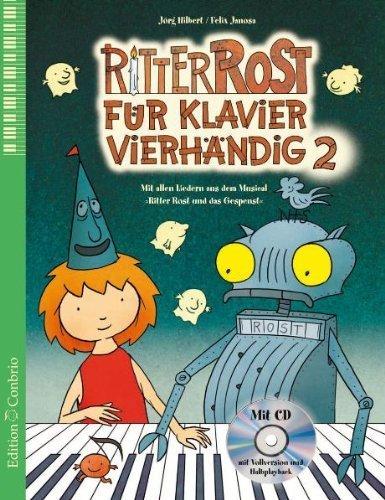 Ritter Rost für Klavier vierhändig Vol 2 by Felix Janosa(21. März 2011)