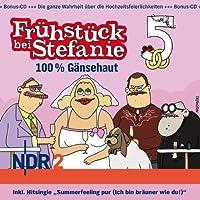 NDR 2 – Frühstück bei Stefanie 5 - 100 % Gänsehaut
