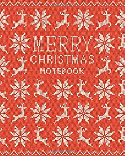 Merry Christmas Notebook: (Christmas Red Knitted Effect Original) Fun notebook 192 ruled/lined pages (8x10 inches / 20.3x2...