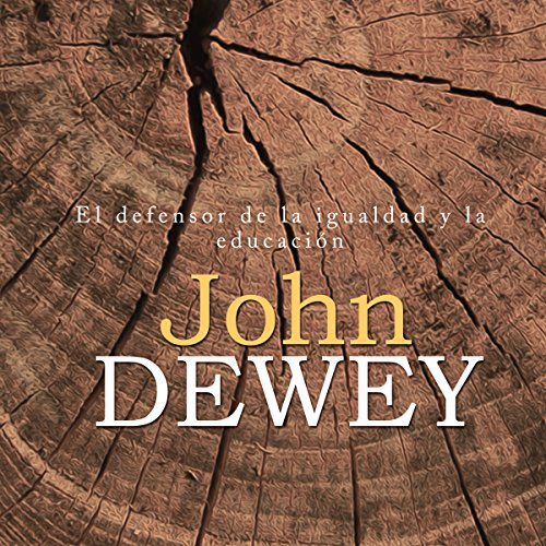 John Dewey [Spanish Edition] audiobook cover art