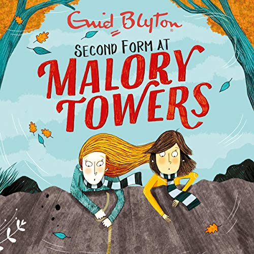Malory Towers: Second Form audiobook cover art