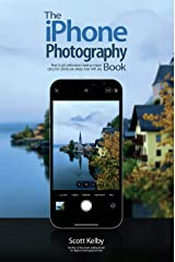 The iPhone Photography Book Kindle Edition