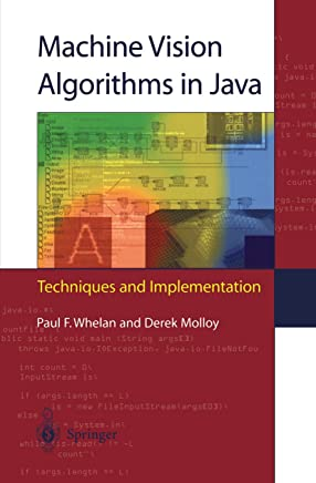 Machine Vision Algorithms in Java: Techniques and Implementation (English Edition)