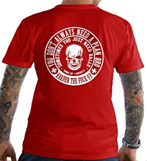 Sons Of Liberty You Don't Always Need a Plan bro. T-Shirt. Made in USA