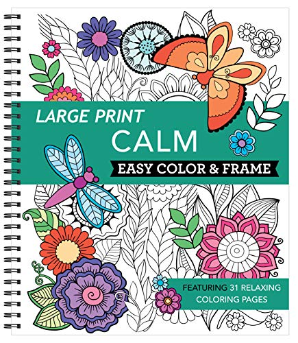 Large Print Easy Color & Frame - Calm (Adult Coloring Book)