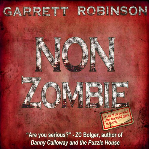 Non Zombie audiobook cover art