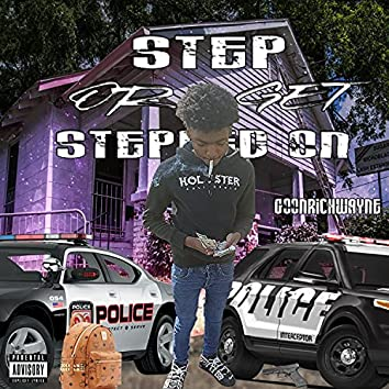 Step Or Get Stepped On