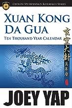 Xuan Kong Da Gua Ten Thousand Year Calendar