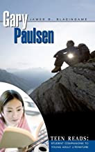 Gary Paulsen (Teen Reads: Student Companions to Young Adult Literature)