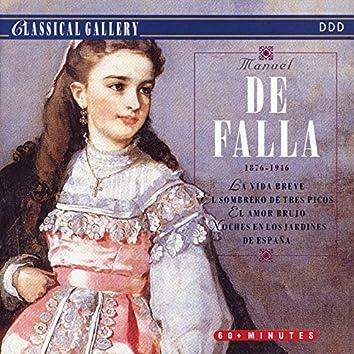 De Falla: La vida breve, The Three-Cornered Hat, El amor brujo, Nights in the Gardens of Spain
