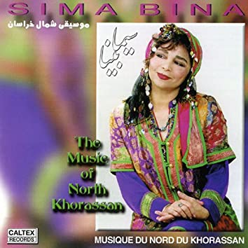The Music of Northern Khorassan - Persian Folk Songs