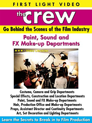The Crew: Paint, Sound & Fx Make-Up Departments [OV]