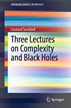Three Lectures on Complexity and Black Holes (SpringerBriefs in Physics)