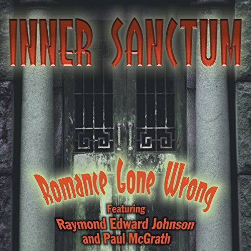 Inner Sanctum: Romance Gone Wrong audiobook cover art