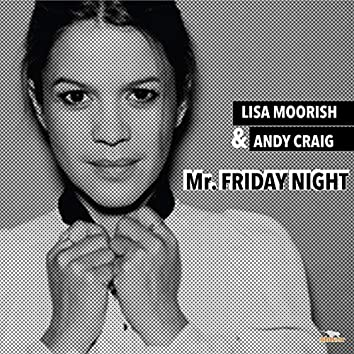 Mr Friday Night (2019 Radio Mix)