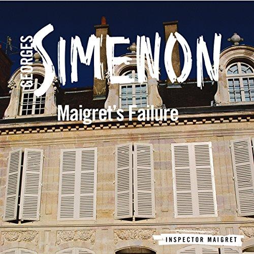Maigret's Failure audiobook cover art