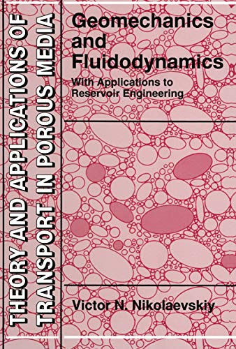 Geomechanics and Fluidodynamics: With Applications to Reservoir Engineering (Theory and Applications