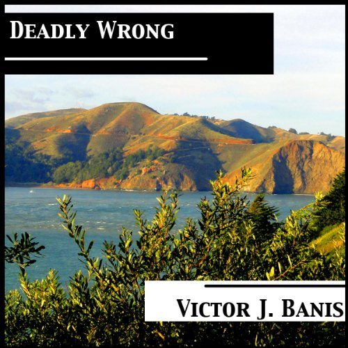Deadly Wrong audiobook cover art