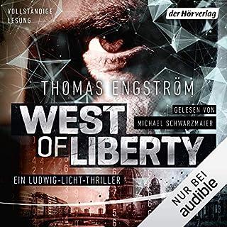 West of Liberty     Ex-Agent Ludwig Licht 1              Autor:                                                                                                                                 Thomas Engström                               Sprecher:                                                                                                                                 Michael Schwarzmaier                      Spieldauer: 8 Std. und 19 Min.     15 Bewertungen     Gesamt 3,9