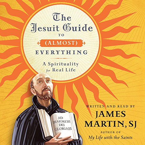The Jesuit Guide to (Almost) Everything audiobook cover art