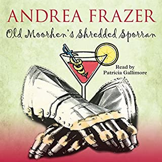 Old Moorhen's Shredded Sporran     The Belchester Chronicles, Book 4              By:                                                                                                                                 Andrea Frazer                               Narrated by:                                                                                                                                 Patricia Gallimore                      Length: 5 hrs and 55 mins     41 ratings     Overall 4.5
