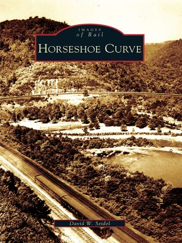 Horseshoe Curve (Images of Rail) (English Edition)
