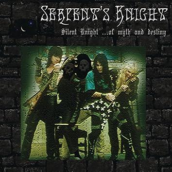 Silent Knight... Of Myth And Destiny