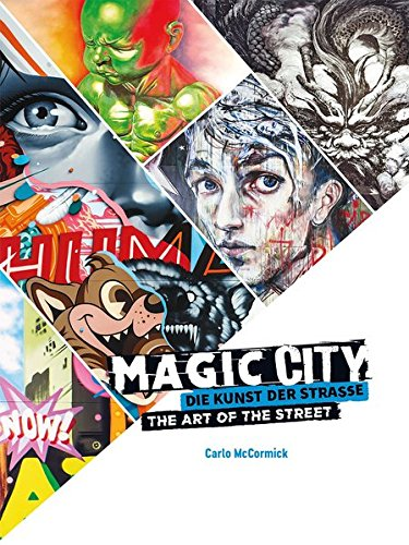 Magic City: Die Kunst der Straße