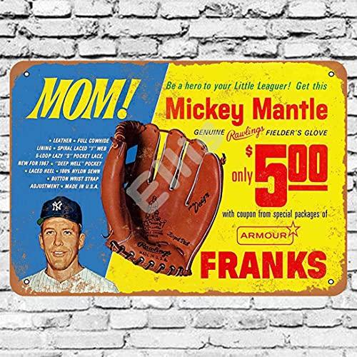 BIGYAK 1967 Mickey Mantle Guante de béisbol Vintage Retro Metal Tin Sign Decoración de pared para tienda hombre cueva bar hogar garaje
