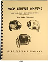 Wico Service & Parts Manual for Type C Magnetos