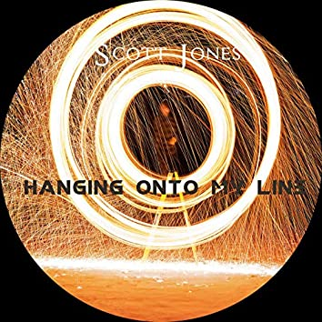 Hanging Onto My Line