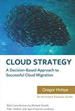 Livres Cloud Strategy: A Decision-based Approach to Successful Cloud Migration PDF