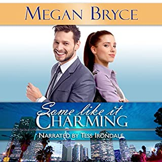 Some Like It Charming     It's Only Temporary, Book 1              By:                                                                                                                                 Megan Bryce                               Narrated by:                                                                                                                                 Tess Irondale                      Length: 6 hrs and 3 mins     1 rating     Overall 5.0