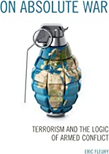 On Absolute War: Terrorism and the Logic of Armed Conflict