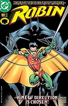 Robin (1993-2009) #100 (Robin (1993-)) by [Chuck Dixon, Jon Lewis, Pete Woods, Andrew Pepoy, Noelle Giddings]