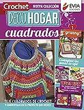 """Crochet DecoHogar. Cuadrados """"Granny"""" 1: Teje cuadrados de crochet y conviértelos en el proyecto que desees (DECO HOGAR - COLECCION DE TEJIDOS nº 2)"""