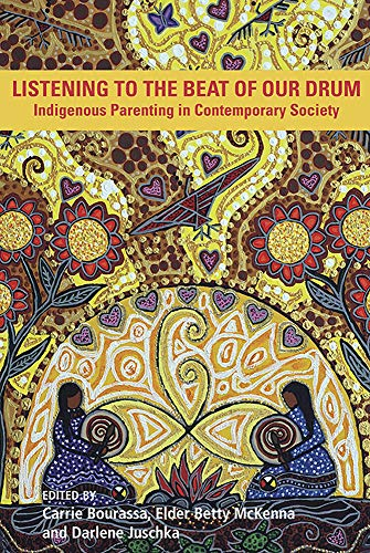 Listening to the Beat of the Drum: Indigenous Parenting in Contemporary Society