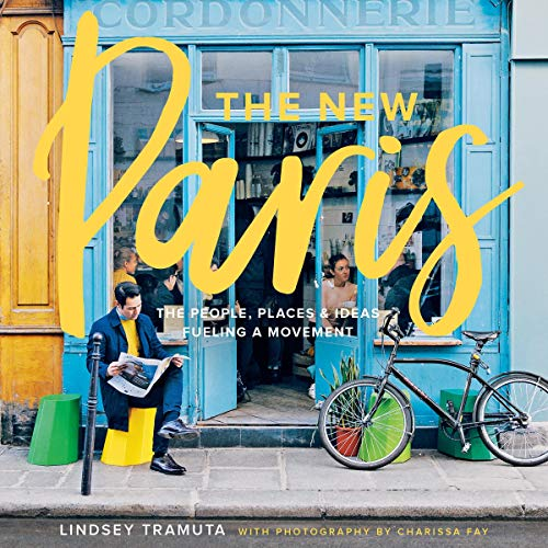 The New Paris Audiobook By Lindsey Tramuta, Charissa Fay - photographer cover art