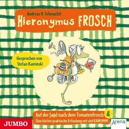 Auf der Suche nach dem Tomatenfrosch / Eine höchstpraktische Erfindung mit viel KAWUMM Titelbild